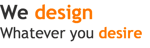 We design Whatever you desire